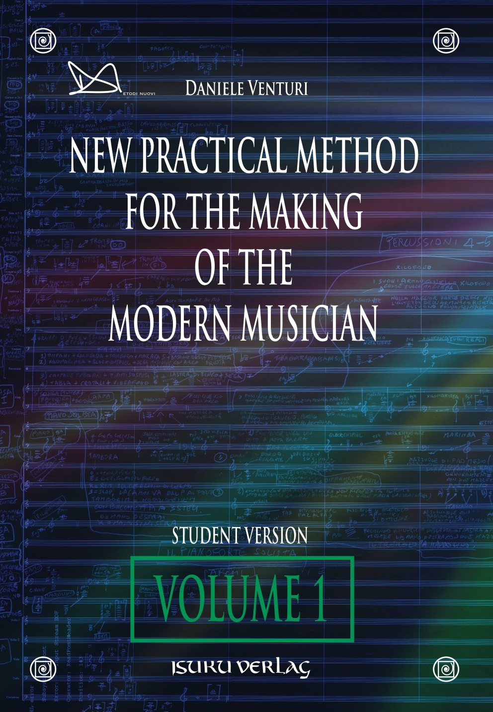 New practical method for the making of the modern musician